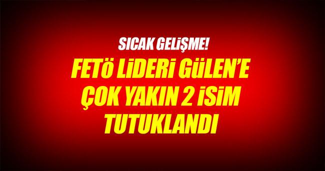 FETÖ lideri Gülen'in iki yeğenine tutuklama!