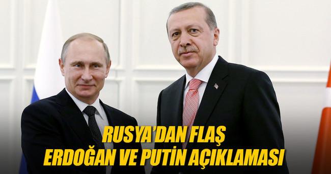 Rusya'dan Putin ve Erdoğan açıklaması