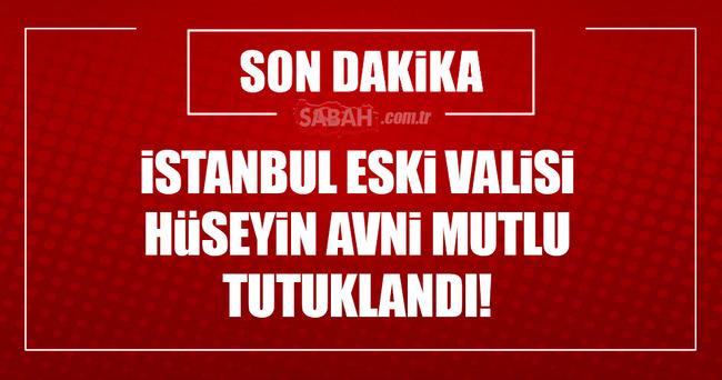 İstanbul eski Valisi Mutlu tutuklandı!