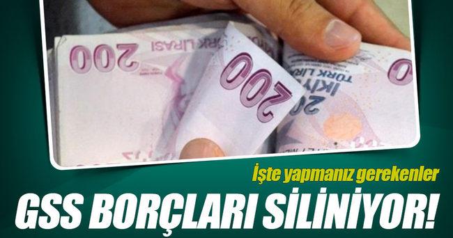 GSS borçları siliniyor!