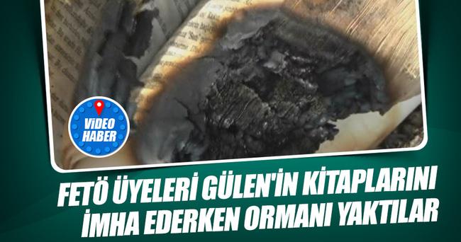 FETÖ üyeleri Gülen'in kitaplarını imha ederken ormanı yaktılar