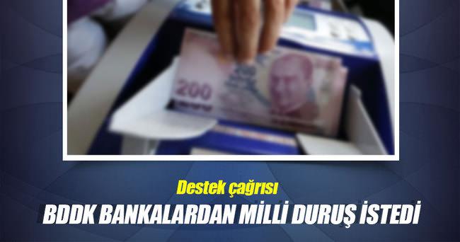 BDDK bankalardan milli duruş istedi