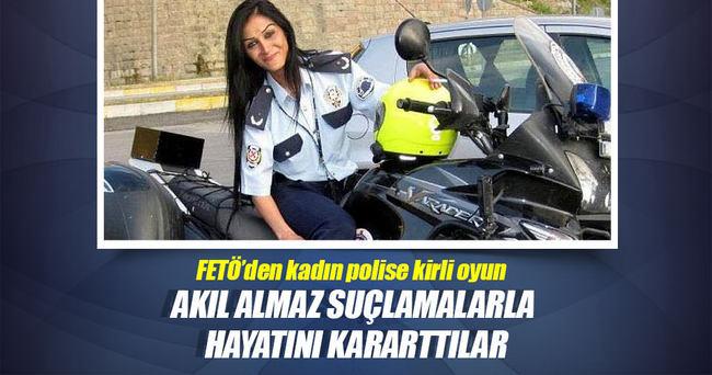 FETÖ'den kadın polise kirli oyun