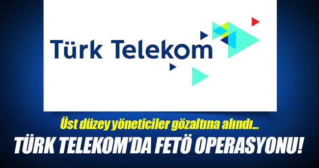 Türk Telekom'da FETÖ operasyonu!