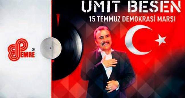 Ümit Besen'den 15 Temmuz Demokrasi Bayramı marşı