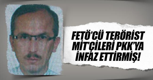 FETÖ'cü terörist MİT'çileri PKK'ya infaz ettirmiş