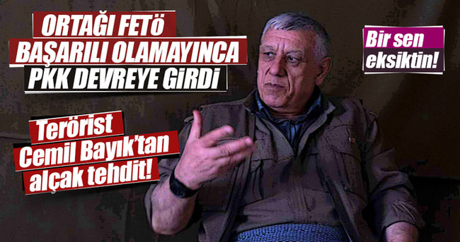 Terörist Cemil Bayık'tan alçak tehdit!