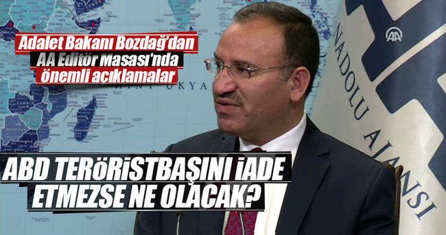 Bekir Bozdağ: ABD teröristbaşını iade etmezse Türkiye'yi teröriste feda eder
