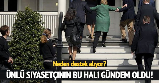 Hillary Clinton merdivenlerden çıkarken zorlandı