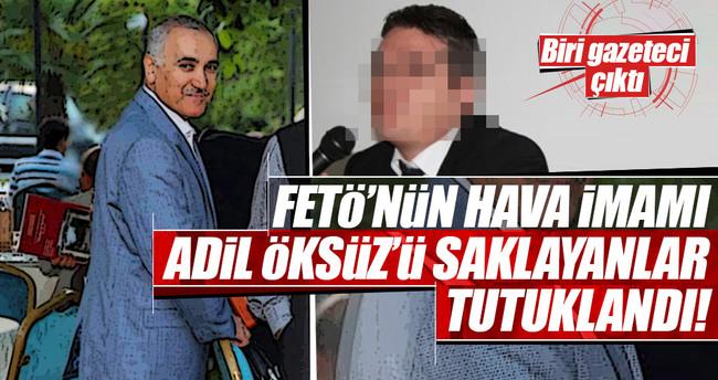 Adil Öksüz'ü saklayanlar tutuklandı
