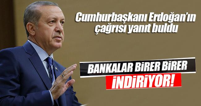 Cumhurbaşkanı Erdoğan'ın faiz çağrısı yerini buldu