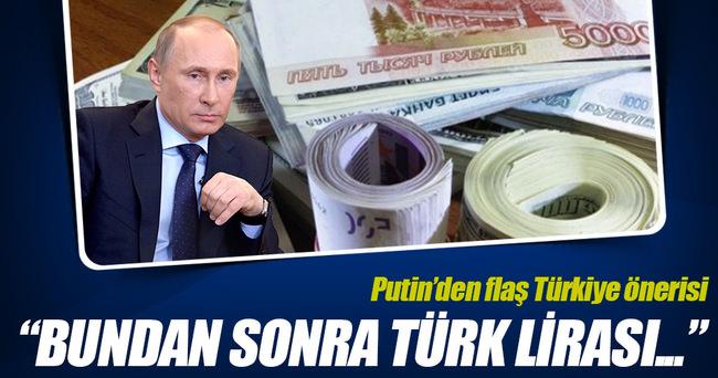 Ticarette Lira ve Ruble kullanmalıyız