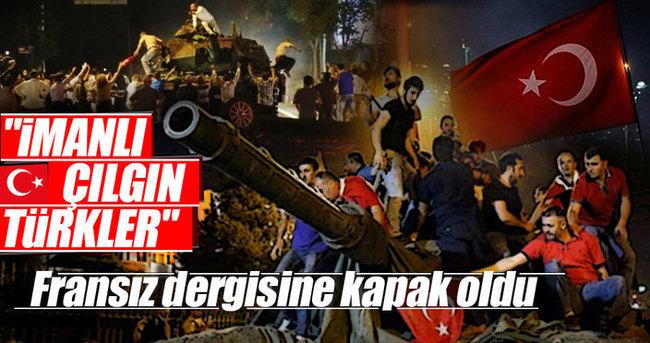 Fransızların İmanlı Çılgın Türkler hazımsızlığı