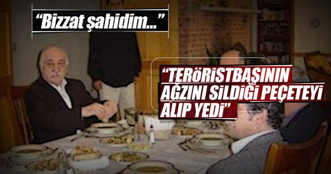 """""""Gülen'in ağzını sildiği peçeteyi alıp yedi"""""""
