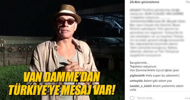 Ünlü aktör Jean-Claude Van Damme'dan Türkiye'ye mesaj var!