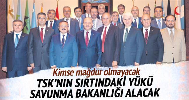 TSK'nın sırtındaki yükü Savunma Bakanlığı alacak