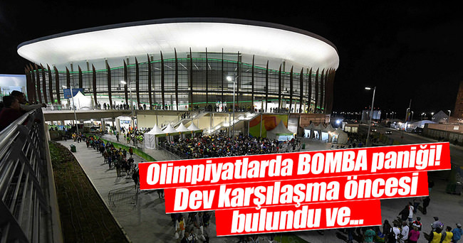 Olimpiyatlarda bomba paniği!
