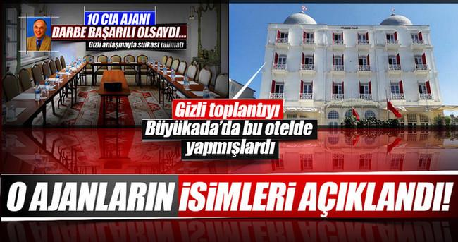 AK Partili vekil, Büyükada'daki ajanların isimlerini açıkladı