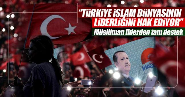 'Türkiye, İslam dünyasının liderliğini hak ediyor'