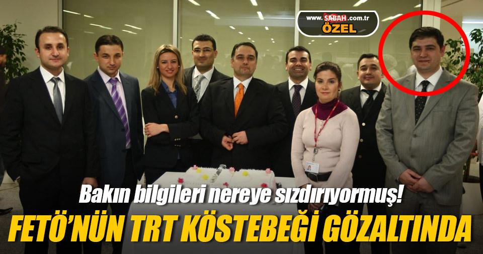 FETÖ-nun TRT-İstanbuldakı əsas adamı nəzarətə götürüldü