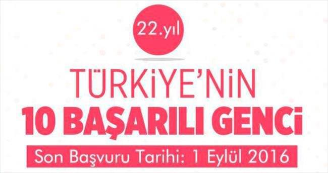 Türkiye'nin en başarılı 10 genci aranıyor