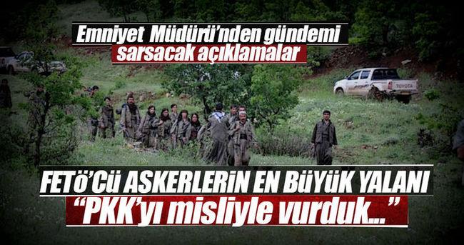 FETÖ'cü askerler 'PKK'yı vurmuş gibi' yapmışlar!