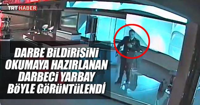 TRT'de darbe bildirisini okuyacak Yarbay böyle görüntülendi
