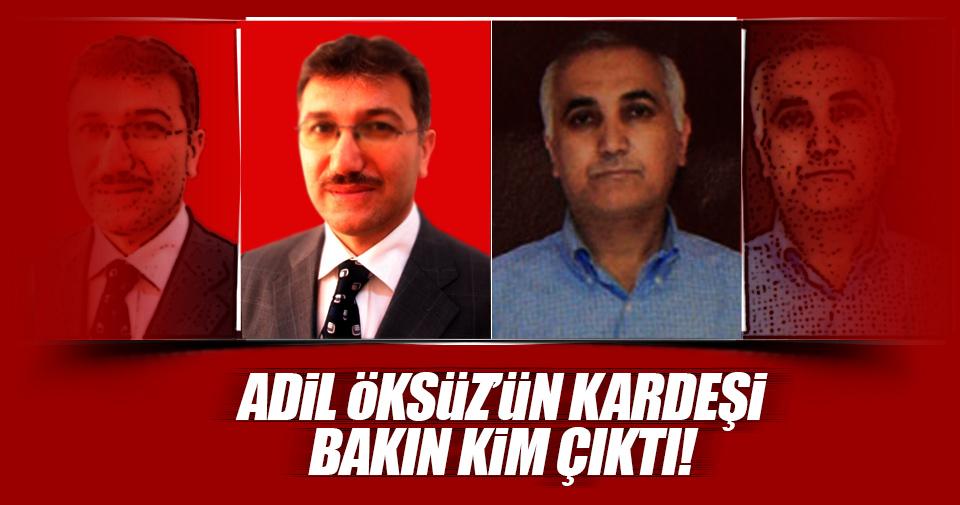 Ahmet Öksüz'ün, Adil Öksüz'ün kardeşi olduğu ortaya çıktı