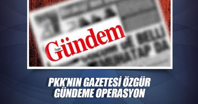 Özgür Gündem'e operasyon 4 gözaltı