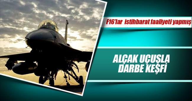 F-16'lı suikast keşfi