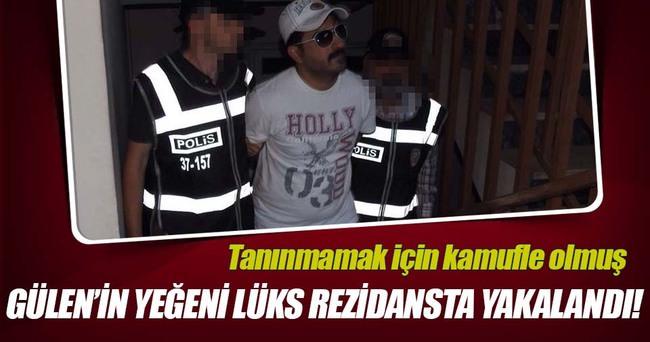Gülen'in yeğeni lüks rezidansta yakalandı!