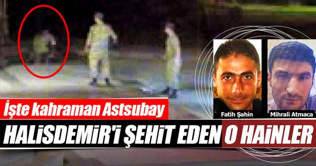 Kahraman astsubay Halisdemir'i şehit eden cuntacılar belirlendi