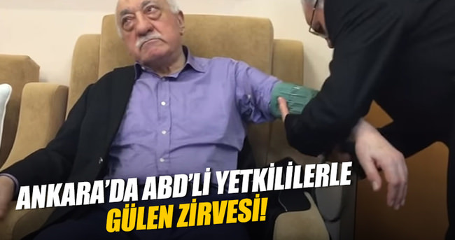 Ankara'da Gülen zirvesi