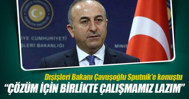 Dışişleri Bakanı Çavuşoğlu Sputnik'e konuştu