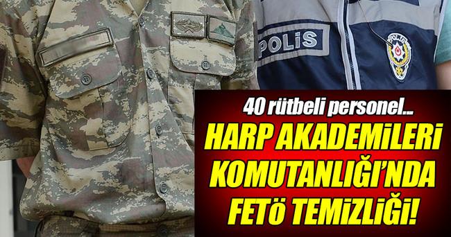 Harp Akademileri Komutanlığı'nda 40 tutuklama!
