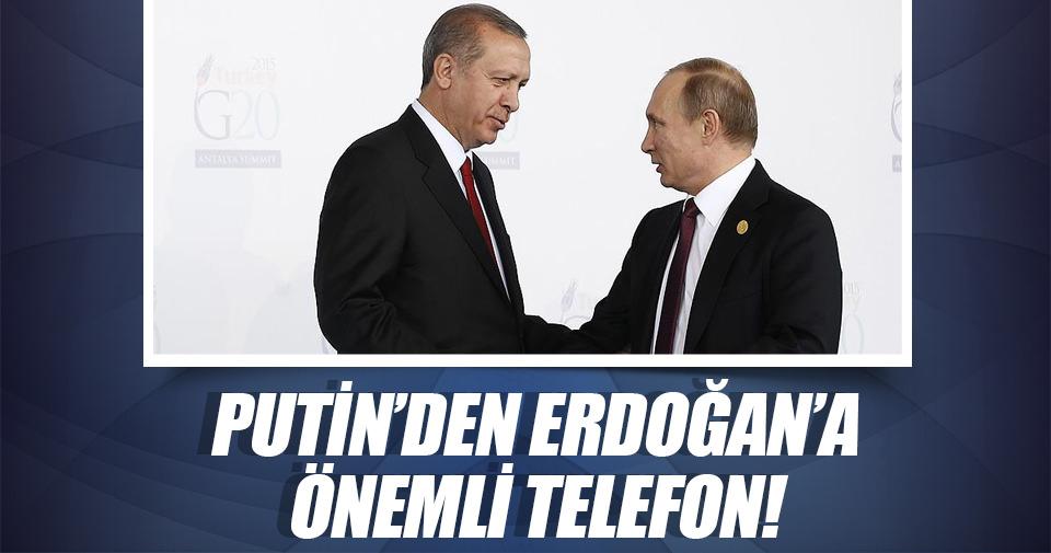 Putin'den Erdoğan'a önemli telefon