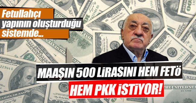 Adam 3 bin lira maaş alıyor, 500 lirasını PKK da FETÖ de kendine istiyor