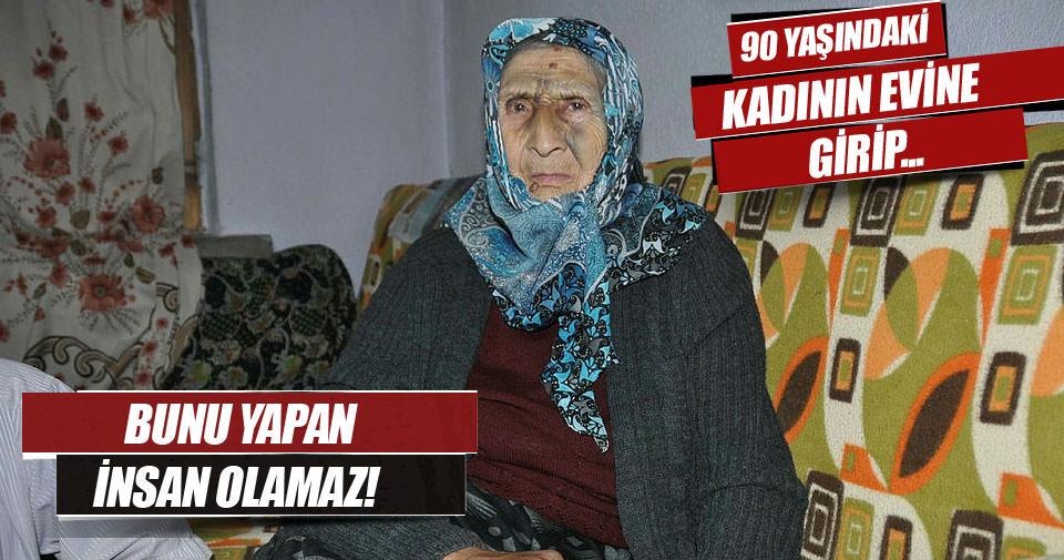 90 yaşındaki kadını darp edip yüzüğünü çaldılar