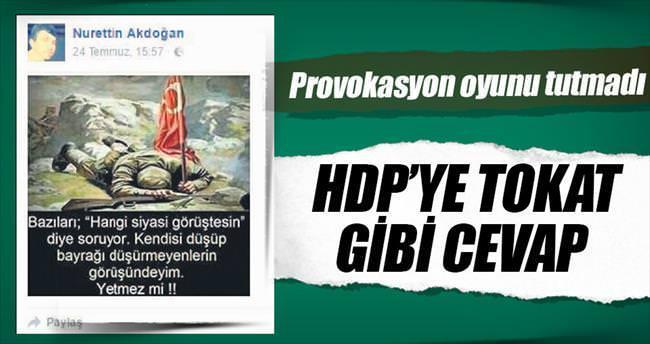 HDP'ye tokat gibi cevap