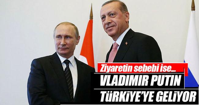 Putin'in, Türkiye'ye gelmesi bekleniyor!
