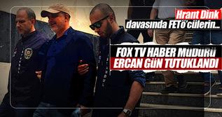 Fox TV Haber Müdürü Ercan Gün FETÖ'den tutuklandı!