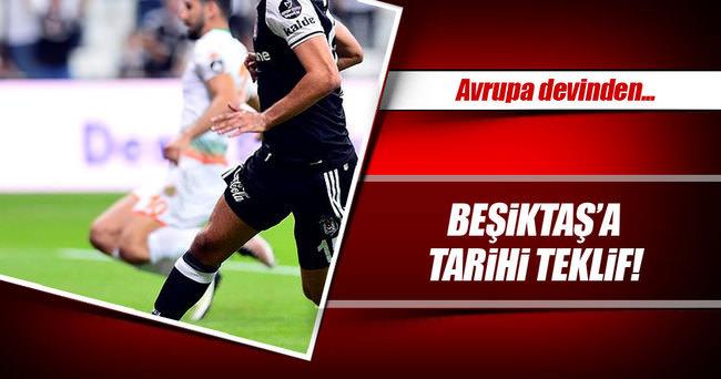 Beşiktaş'a tarihi teklif