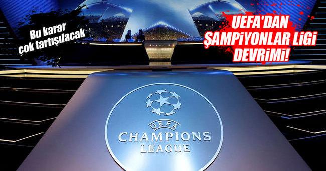 UEFA'dan flaş Şampiyonlar Ligi kararı!