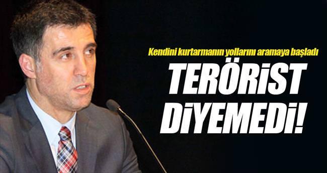 'Terörist' diyemedi!