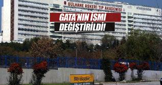 GATA'nın ismi değişti