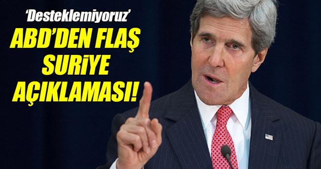 ABD'DEN FLAŞ SURİYE AÇIKLAMASI!