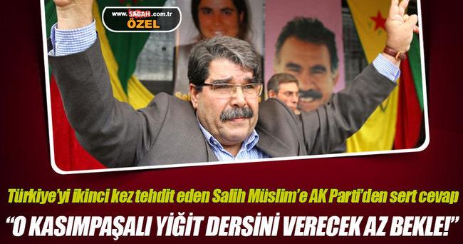 Türkiye'yi ikinci kez tehdit eden Salih Müslim'e AK Parti'den sert cevap