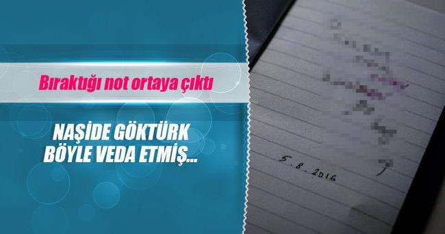 NAŞİDE GÖKTÜRK'ÜN VEFATINDAN ÖNCE BIRAKTIĞI NOT ORTAYA ÇIKTI