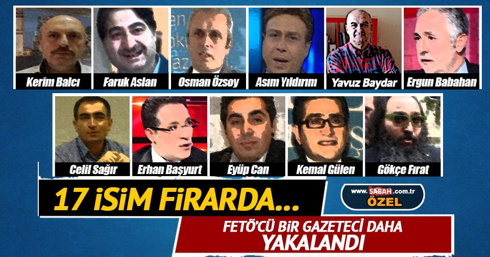 Gözaltı kararı verilen firari FETÖ'cü gazeteciler!