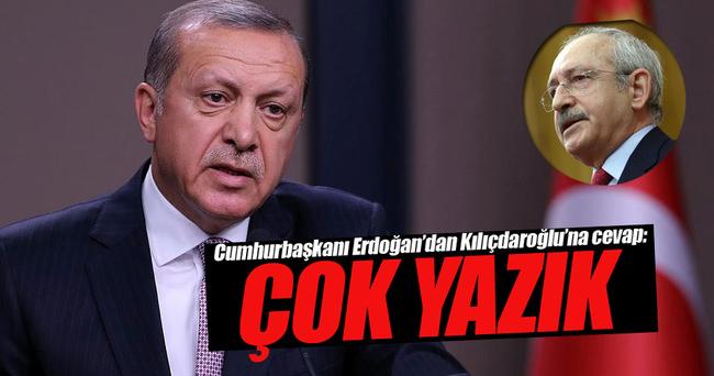 Erdoğan'dan Kılıçdaroğlu'na tepki!